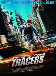 فیلم Tracers 2015